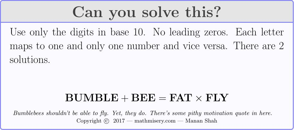 BUMBLE + BEE  = FAT * FLY