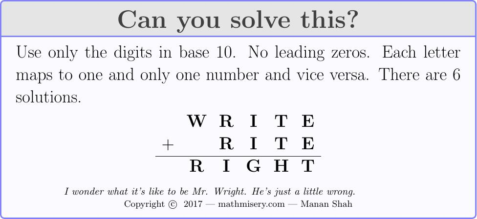 WRITE + RITE  = RIGHT