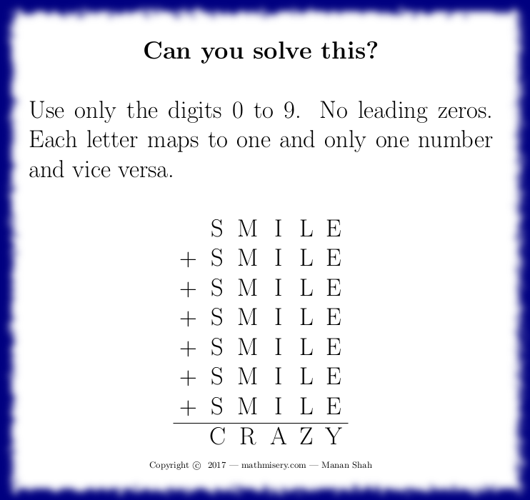 SMILE + SMILE + SMILE + SMILE + SMILE + SMILE + SMILE = CRAZY