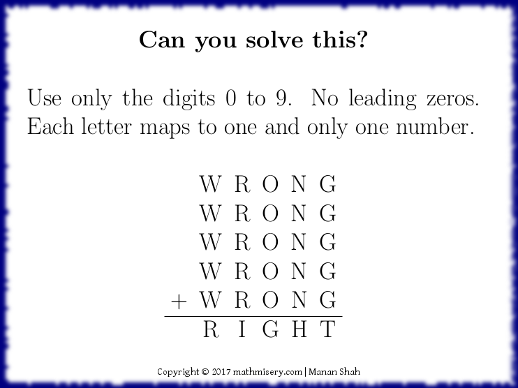 WRONG + WRONG + WRONG + WRONG + WRONG = RIGHT, can  you solve this?